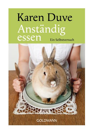 Buch: Anständig Essen (Karen Duve)