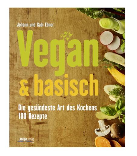 Buch: Vegan & basisch (Johann und Gabi Ebner)
