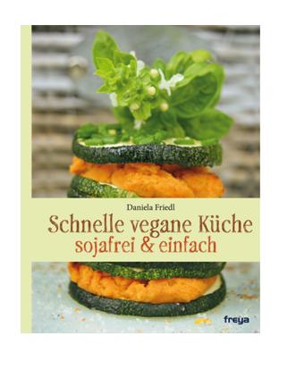 Buch: Schnelle vegane Küche (Daniela Friedl)