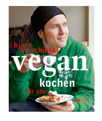 Buch: Vegan kochen für alle (Björn Moschinski)