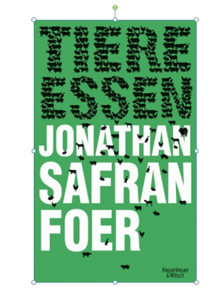 Buch: Tiere essen (Jonathan Safran Foer)